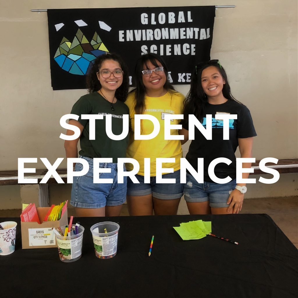 """Image of three GES students during the SOEST Open House. Students are standing in front of an experiment demonstration. Text over image saying, """"Student experiences"""""""